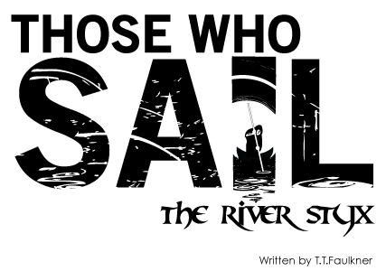 Those Who Sail the River Styx